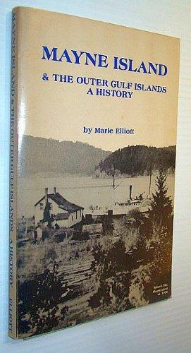 9780969167402: Mayne Island & the outer Gulf Islands: A history