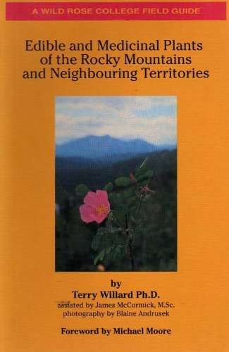 9780969172727: Edible and Medicinal Plants of the Rocky Mountains and Neighbouring Territories