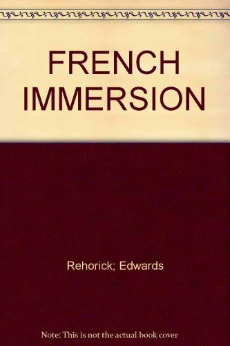 FRENCH IMMERSION: Rehorick; Edwards