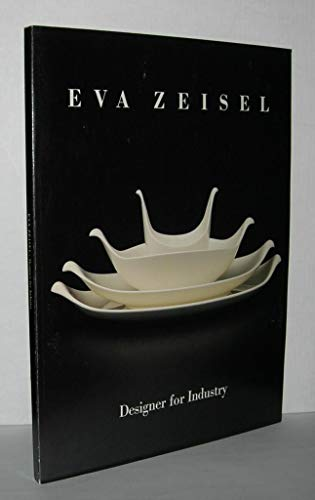 9780969181507: Eva Zeisel: Designer for industry