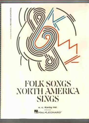 Folk Songs North America Sings: Richard Johnston