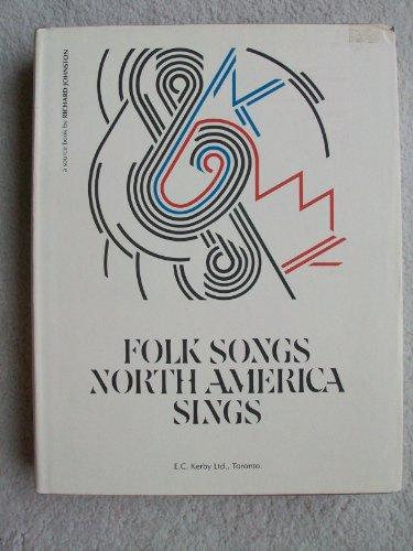 9780969183709: Folk Songs North America Sings