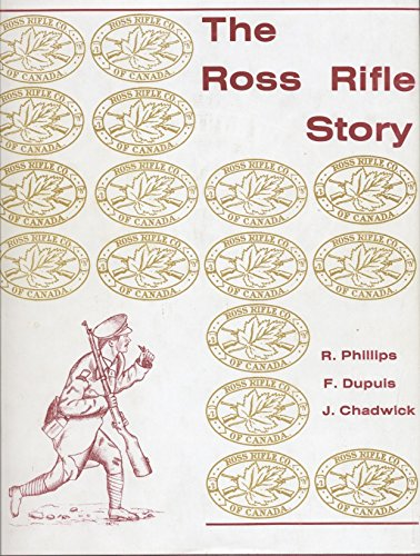 9780969190608: The Ross Rifle story