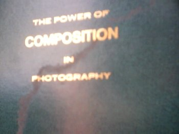 9780969192404: The Power of Composition in Photography