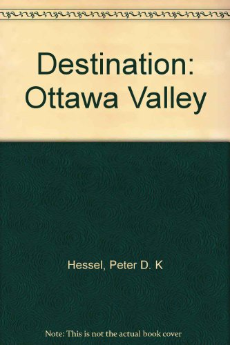 Destination: Ottawa Valley.