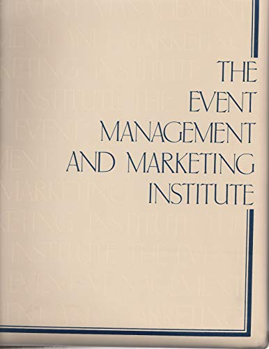 9780969202424: The Event Management and Marketing Institute