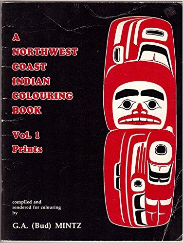 9780969204305: A Northwest Coast Indian Colouring Book: Vol. 1, Prints
