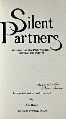 9780969218906: Silent partners: Wives of National Park Wardens (their lives and history)