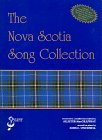 The Nova Scotia Song Collection: MacGillivray, Allister; O'Donnell, John C.