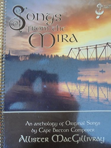 9780969220848: Songs From The Mira