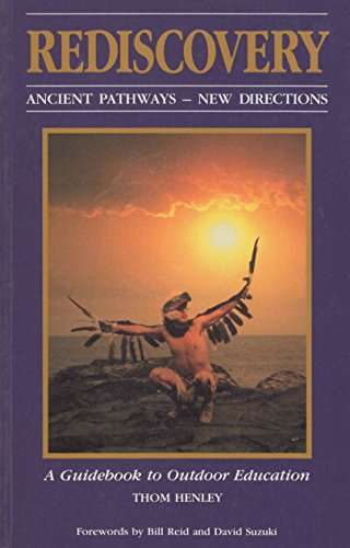 9780969223030: Rediscovery Ancient Pathways New Directions