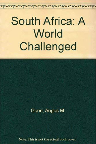 South Africa: A World Challenged