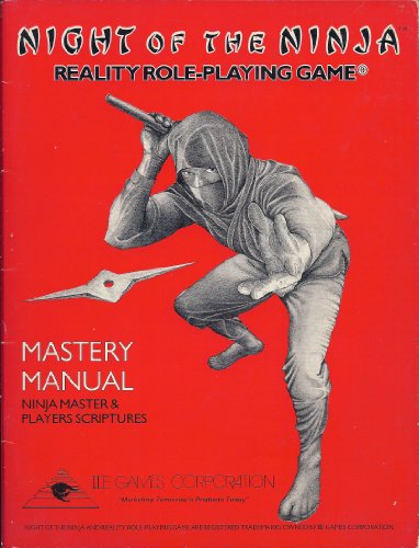 9780969237013: Night of the Ninja. Reality Rold-Playing Game. Mastery Manual. Ninja Master & Players Scriptures