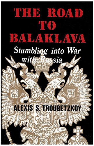 9780969241706: Road to Balaklava: Stumbling into War With Russia