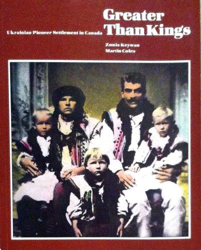 Greater than kings: Ukrainian pioneer settlement in: Keywan, Zonia