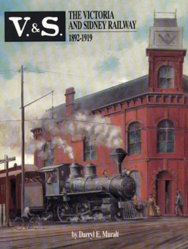 9780969251118: The Victoria and Sidney Railway 1892-1919