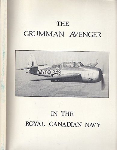 The Grumman Avenger in the Royal Canadian: Pettipas, Leo