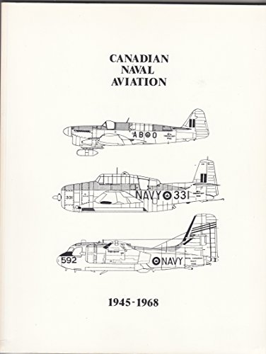 9780969252863: Canadian Naval Aviation 1945 - 1968 2nd Edition