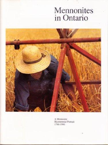 9780969256106: Mennonites in Ontario: A Mennonite Bicentennial Portrait 1786-1986