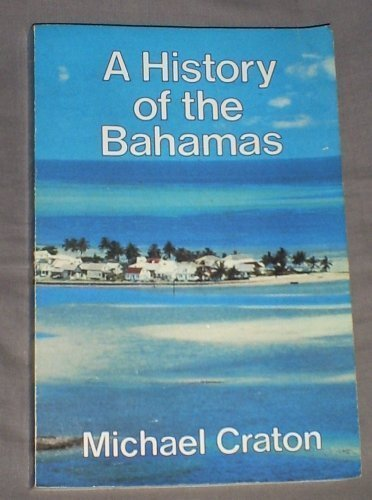 History of the Bahamas: Craton, Michael