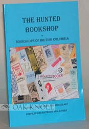 The Hunted Bookshop : The Bookshops of British Columbia: A Booklover's Guide and: Aitken, Neil