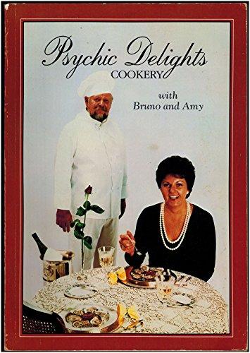 PSYCHIC DELIGHTS COOKERY: Brough, Amy, &