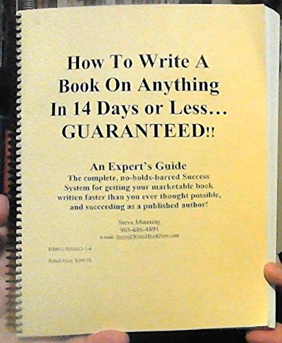 9780969261315: How to Write a Book on Anything in 14 Days or Less... Guaranteed