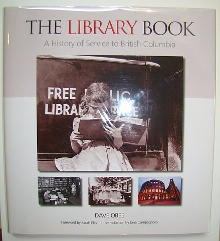 The Library Book : A History of Service to British Columbia