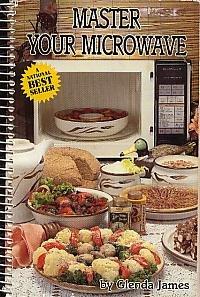 Master Your Microwave: Glenda James