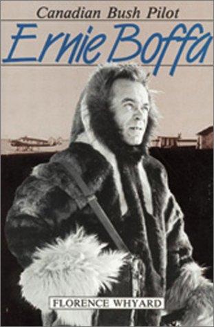 9780969274469: Ernie Boffa: Canadian Bush Pilot