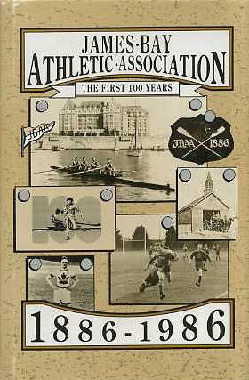 James Bay Athletic Association: The First 100: Madley, Lewis G.