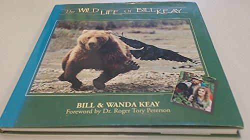 9780969280774: The Wild Life of Bill Keay