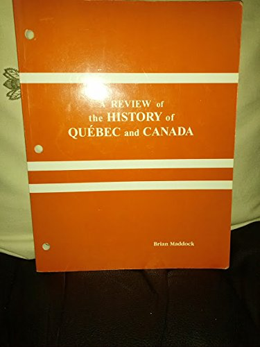 9780969283874: A review of the history of Québec and Canada: [a workbook]