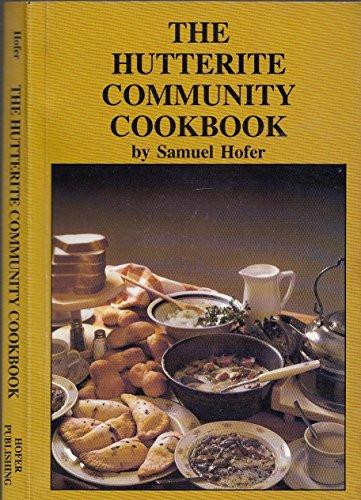 9780969305651: The Hutterite Community Cookbook