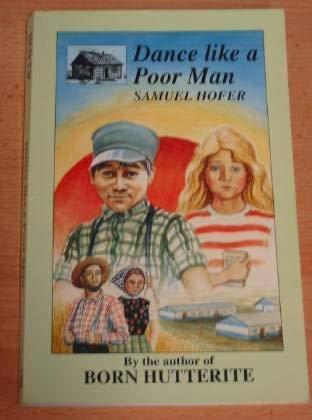 9780969305668: Dance Like a Poor Man