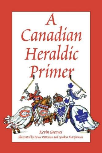 9780969306344: A Canadian Heraldic Primer