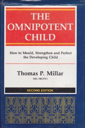 Omnipotent Child: THOMAS P. MILLAR