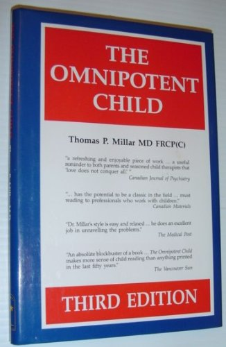 Omnipotent Child (How to Mold, Strengthen and: Thomas P. Millar