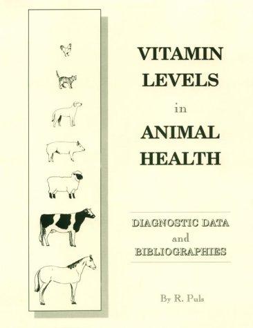 9780969342946: Vitamin Levels in Animal Health: 003