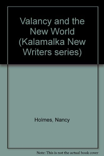 "signed Copy of ""valancy and the New World"": holmes, Nancy"