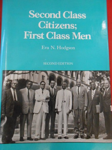 Second-class citizens, first-class men, or, Great men all remind us--: Hodgson, Eva N