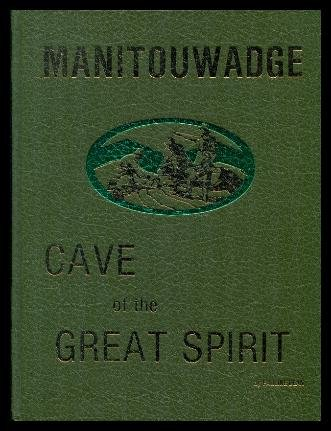 Manitouwadge: Cave of the great spirit: Dean, Pauline