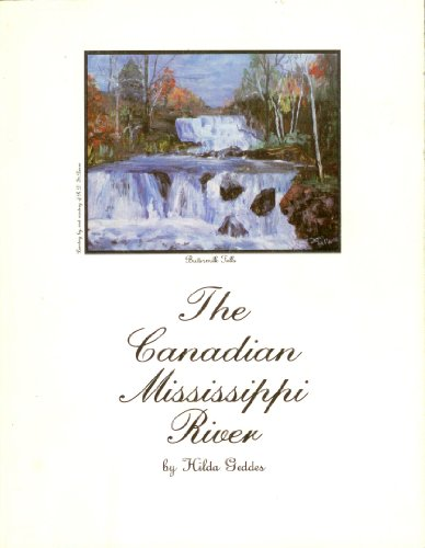 The Canadian Mississippi River.