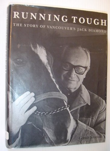 Running Tough: The Story of Vancouver's Jack Diamond