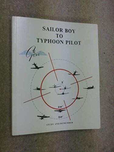 Sailor Boy to Typhoon Pilot: Milne, Ramsay H.