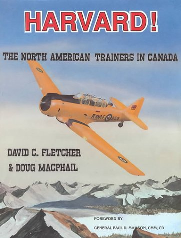9780969382508: Harvard!: The North American Trainers in Canada