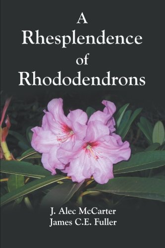 A Rhesplendence of Rhododendrons: Society, Victoria Rododendron