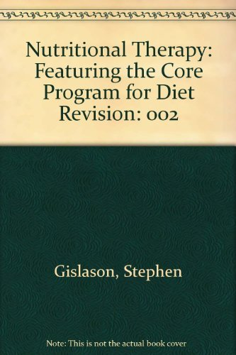 9780969414537: 002: Nutritional Therapy: Featuring the Core Program for Diet Revision