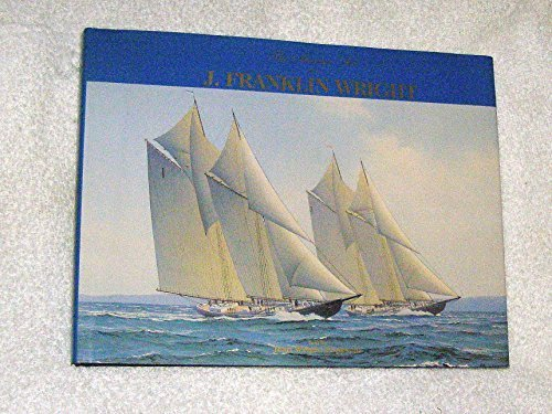 The Marine Art of J. Franklin Wright: Wright-Popescul, Jean and