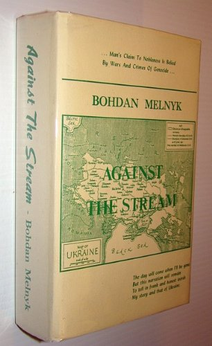 Against the Stream A Life Story